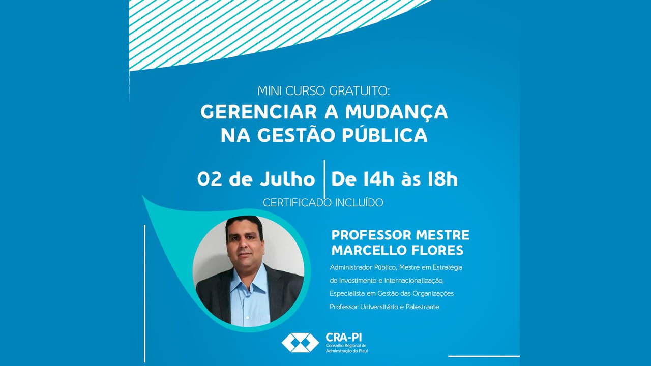 Mini Curso: Gerenciar a mudança na Gestão Pública
