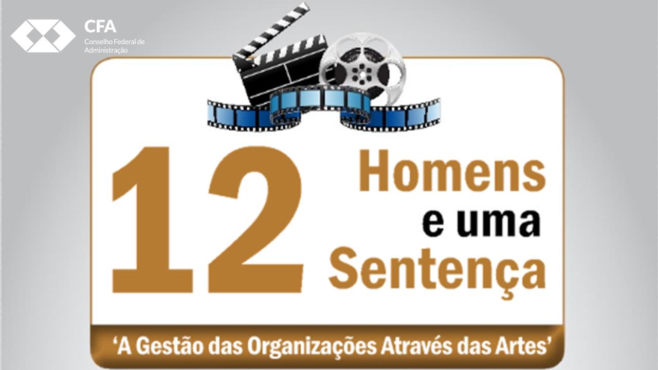 """Filme """"12 homens e uma sentença"""" é tema de palestra"""