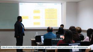 CRA-PI inicia FOGESPI com workshop para debater gestão pública entre profissionais de administração