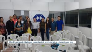 CRA-PI realiza atividades de capacitação à profissionais e estudantes da área