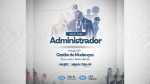 CRA-PI realizará palestra em comemoração ao Dia do Profissional de Administração