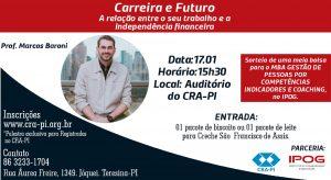 Palestra: CARREIRA E FUTURO-  A relação entre o seu trabalho e a independência financeira